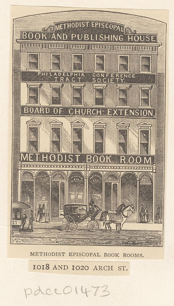 Methodist Episcopal Book Rooms, 1018 and 1020 Arch Street. [graphic]