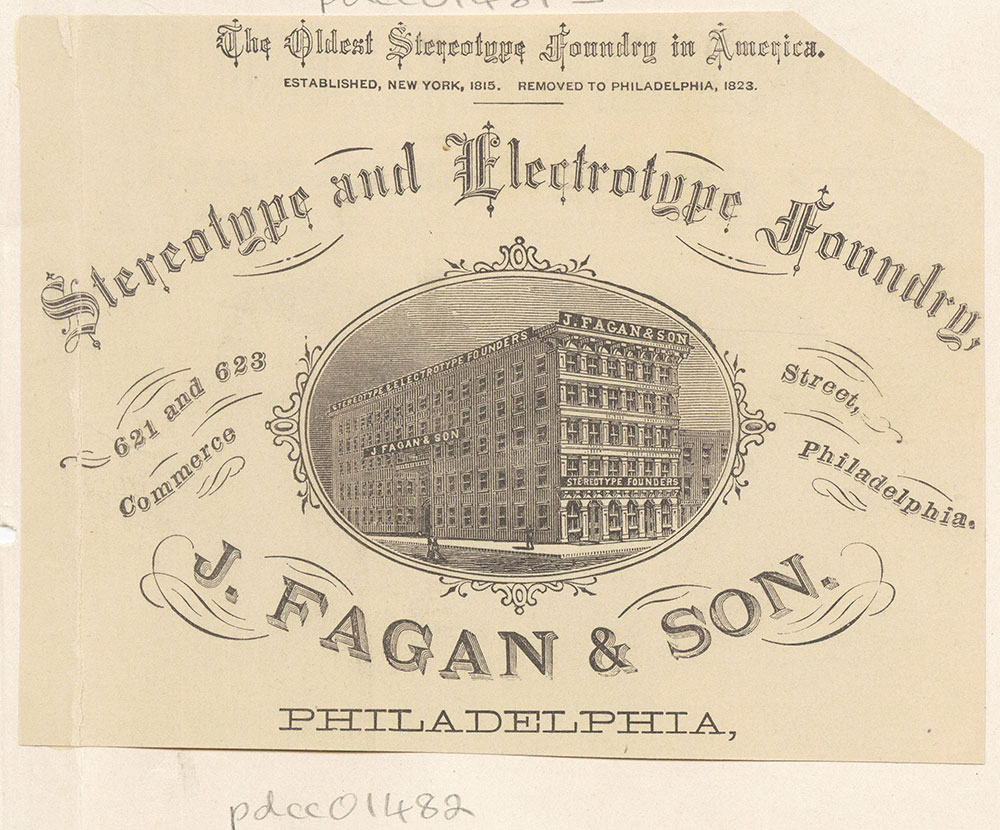 Stereotype and Electrotype Foundry - J. Fagan & Son [graphic]