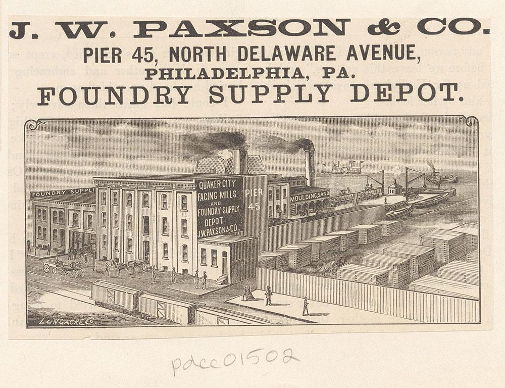 J. W. Paxson & Co., foundry supply depot. Pier 45 North Delaware Avenue. [graphic]