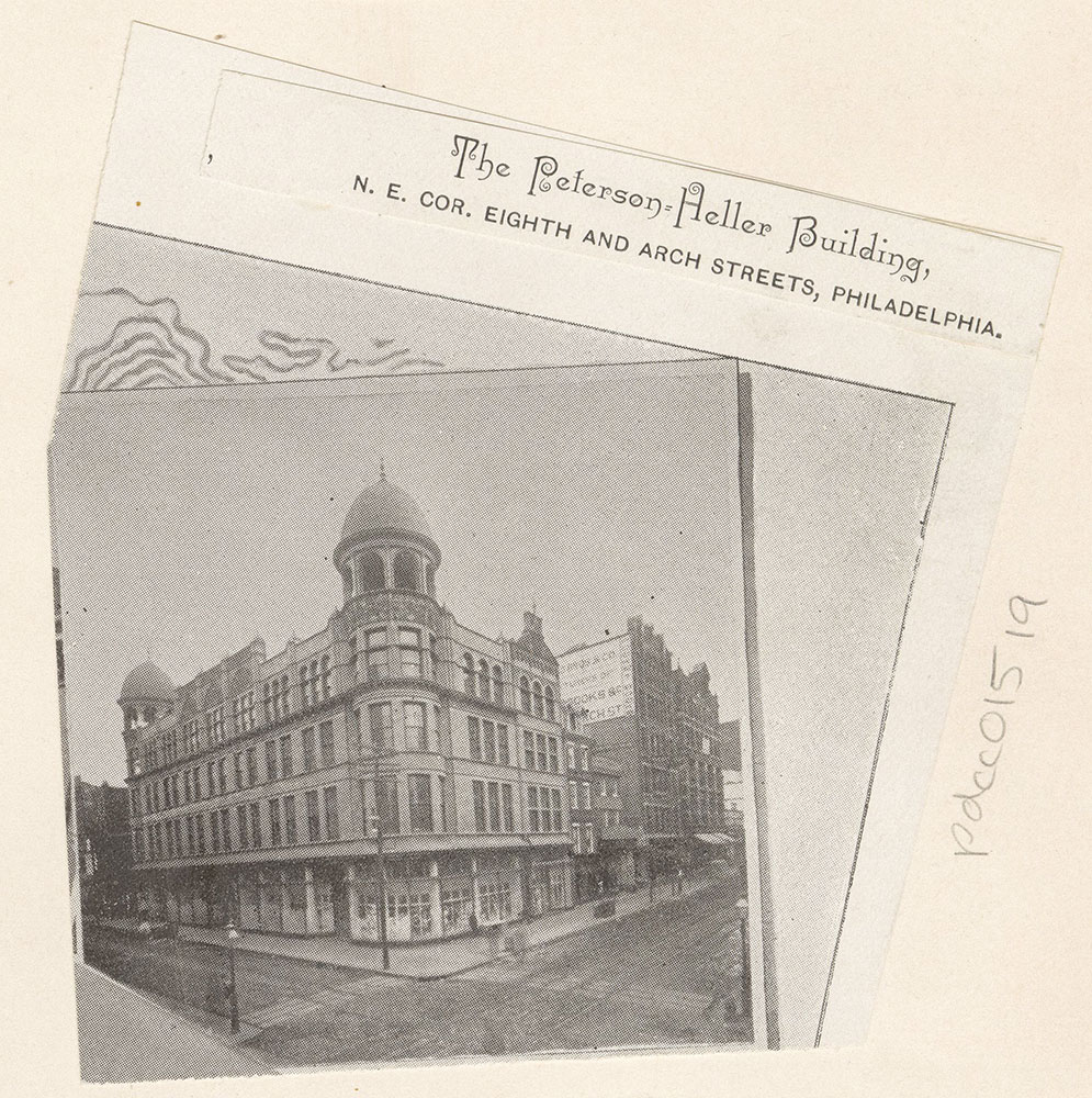 [The Peterson-Heller Building N. E. Corner Eighth and Arch Streets] [graphic]