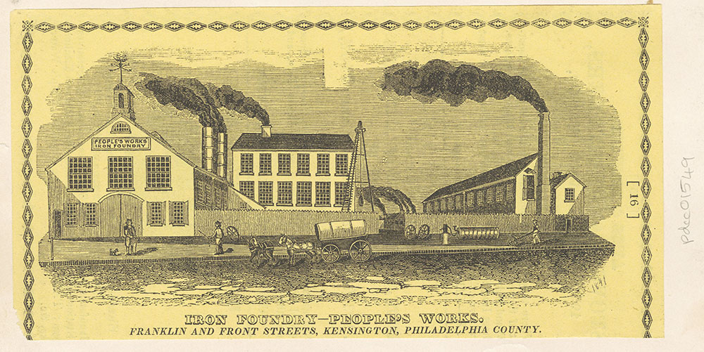 Iron Foundry - People's Works, Franklin and Front Streets, Kensington, Philadelphia County [graphic]