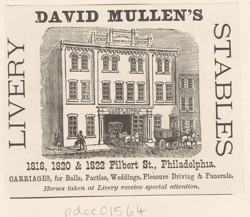 David Mullen's Livery Stables. 1818-1822 Filbert St. [graphic]