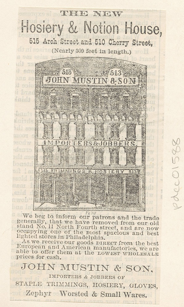 John Mustin & Son. Hosiery and Notion House. 515 Arch Street and 510 Cherry Street [graphic]