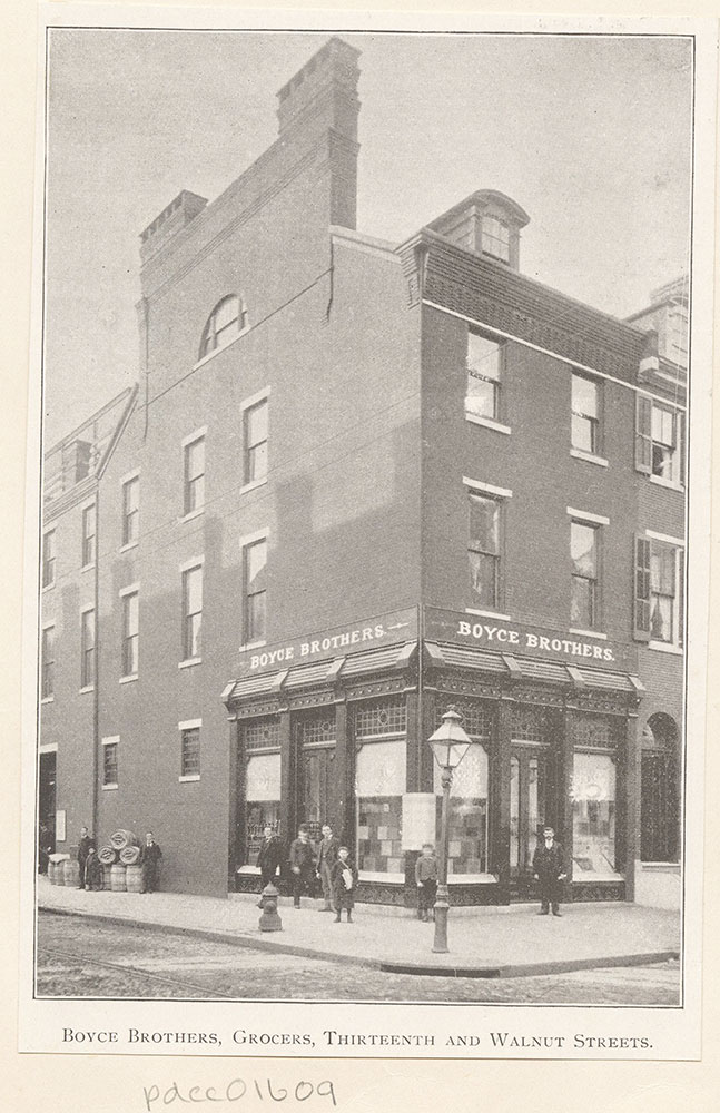 Boyce Brothers, Grocers, Thirteenth and Walnut Streets