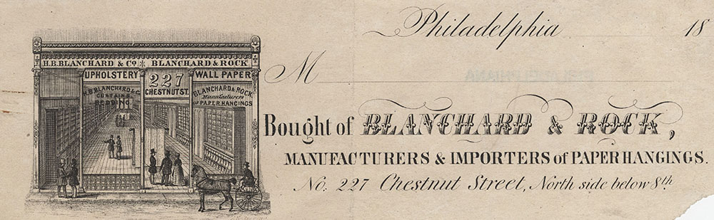 Blanchard & Rock, manufacturers & importers of paper hangings. No. 227 Chestnut Street, North side below 8th [billhead] [graphic] / A. Kollner del.