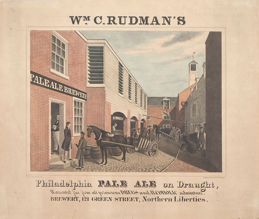 Wm C. Rudman's Philadelphia pale ale on draught, warranted for from all pernicious drugs and alcoholic admixture, Brewery, 121 Green Street, Northern Liberties. [graphic] / Drawn by W.L. Breton.