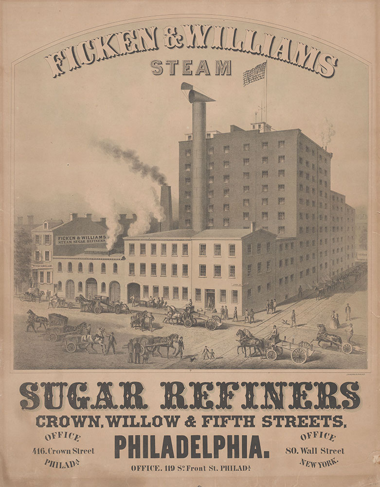 Ficken & Williams, steam sugar refiners, Crown, Willow and Fifth streets, Philadelphia. [graphic] : Office 416. Crown Street Philada. Office. 119 So. Front St. Philada. Office 80 Wall Street New York.