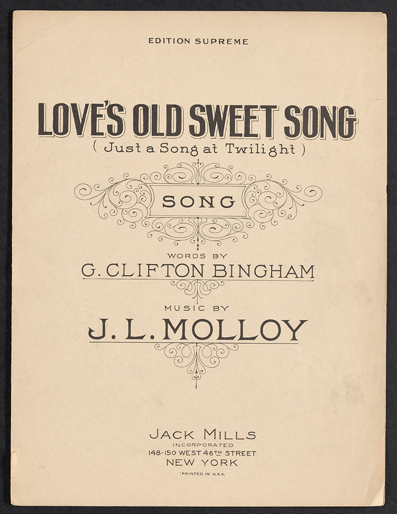 Love's Old Sweet Song (Just a Song at Twilight)